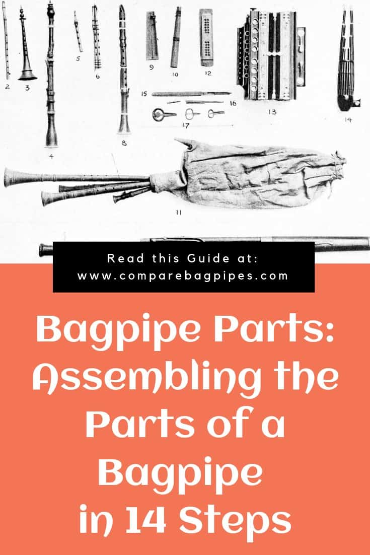 Bagpipe Parts Assembling the Parts of a Bagpipe in 14 Steps