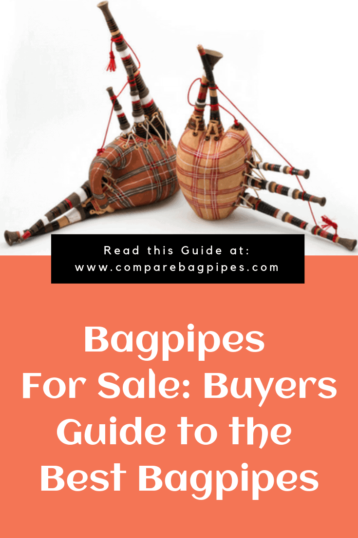 Bagpipes For Sale Buyers Guide to the Best Bagpipes
