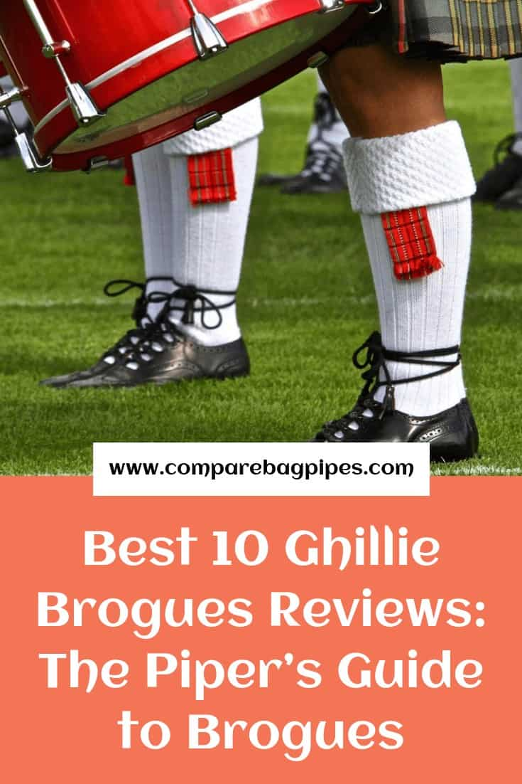 Best 10 Ghillie Brogues Reviews The Piper's Guide to Brogues